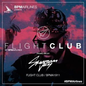 FLIGHT CLUB minimix promo by SHARAM JEY (FLIGHT CLUB BPMA1911) - BPM Airlines