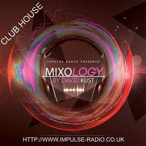MIXOLOGY CLUB HOUSE Live Mix IMPULSE 28-06-15