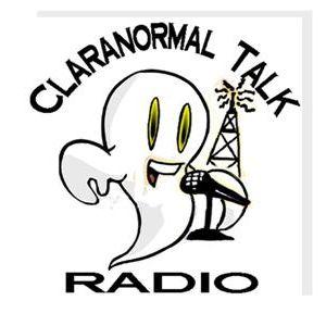 Claranormal Talk Radio Friday Show Ask The Ghost Hunter