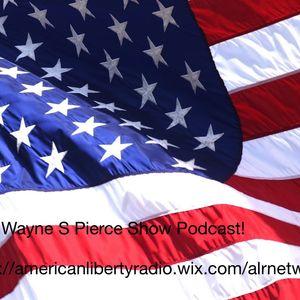 The Wayne S Pierce Show Podcast! 23 Feb 2015