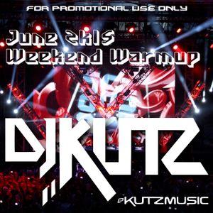 Weekend Warmup June 2015 - KutzMusic