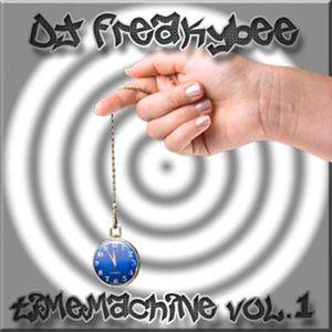 DJ FreakyBee TimeMachine Vol. 1