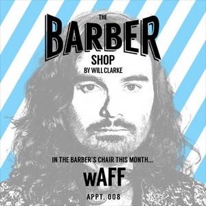 The Barber Shop By Will Clarke 008: wAFF