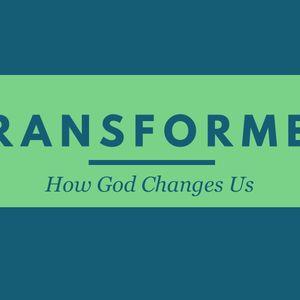 Transformed - Week 6 - Facing Giants in Life