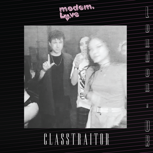 CLASSTRAITOR - I am Ready when You are ((MODEM LOVE RADIO SERIES 013))