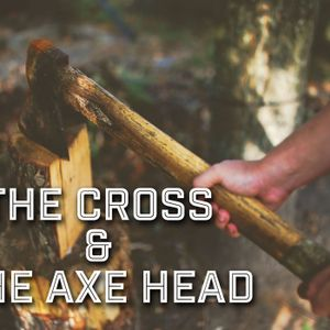 The Cross and the Axe Head