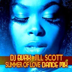 JILL SCOTT-SUMMER OF LOVE DANCE MIX