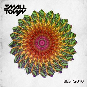 BEST OF 2010  ✖  SMALLTOWN DJS