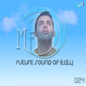 Micheal Fenix - Future Sound Of Italy 024