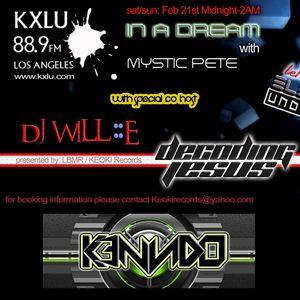 K3NNDO @ KXLU 88.9FM - In A Dream Show with Mystic Pete, Decoding Jesus & Will::E