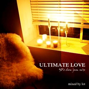 ULTIMATE LOVE ~90's slow jam mix~