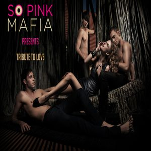 So Pink Mafia - La vie en Rose 10 | Tribute to Love