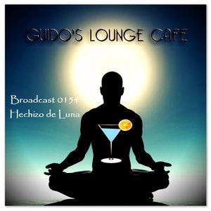Guido's Lounge Cafe Broadcast 0154 Hechizo de Luna (20150213)
