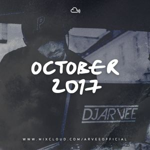 OCTOBER 2017 @DJARVEE