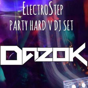 ElectroStep Party Hard V DJ SET (part 2)