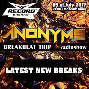 Anonyms - Radioshow- Breakbeat Trip (09-07-2017)
