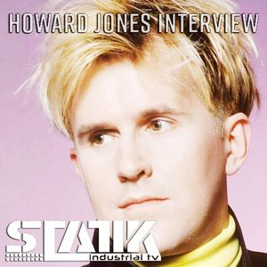 STATIK TV Podcast - 001 - Howard Jones