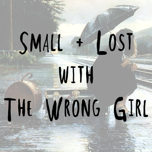 Small + Lost on Forge Radio with The Wrong Girl