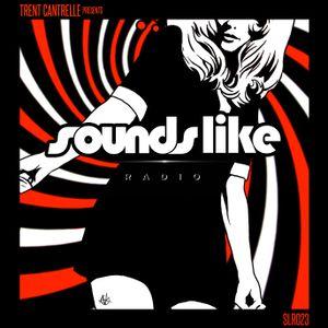 Trent Cantrelle - Sounds Like Radio SLR023