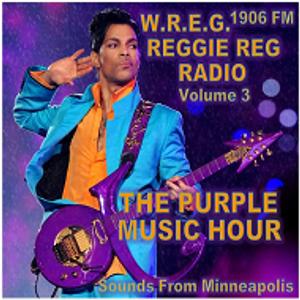 The Purple Music Hour (Sounds From Minneapolis) WREG DJ Reggie Reg Radio 1906 FM Volume 3