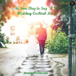 A Fine Day to Say I Do
