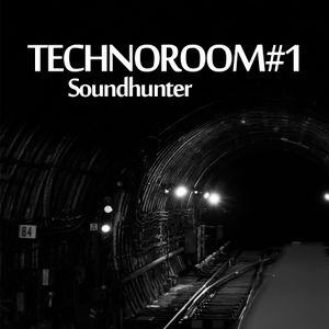 Soundhunter - Technoroom #1