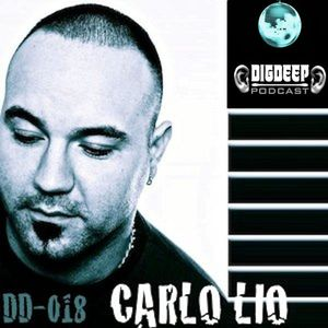 DD018 | The DigDeep Podcast mixed by Carlo Lio