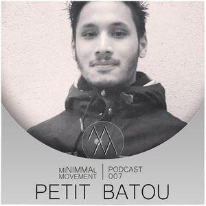 Petit Batou |miNIMMAl movement podcast - 007