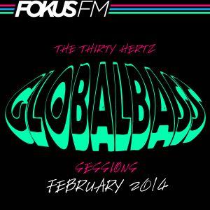McGutter - Global Bass Sessions on Fokus FM Feb. 2014