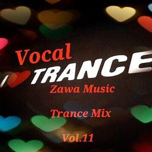 Zawa Music Vocal Trance Mix Vol.11
