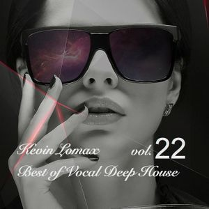 Kevin Lomax - Best of Vocal Deep house vol.22