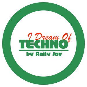 Rajiv Jay - I Dream Of Techno promomix