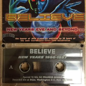 Frankie Bones - Believe New Years 1996-97 Taped Live at Buzz Washington DC 11-30-96 (Rare Mixtape)