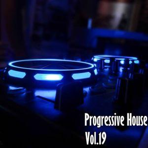 Progressive House Tunes Vol.19
