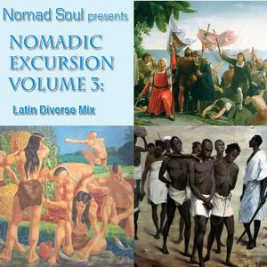 Nomadic Excursion Vol. 3 - Latin Diverse Mix