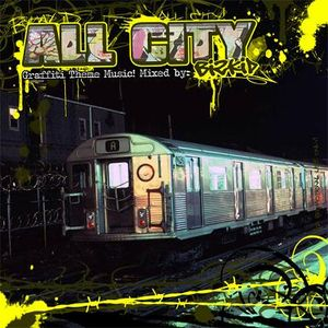 All City (Graffiti Theme Music) 2007