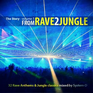 The Story : volume 5 - RAVE 2 JUNGLE