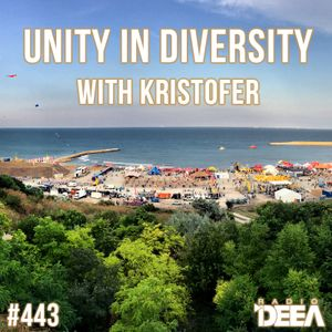 Kristofer - Unity in Diversity 443 @ Radio DEEA (08-07-2017)