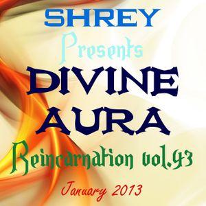 Shrey Pres. Divine Aura - Reincarnation Vol.43
