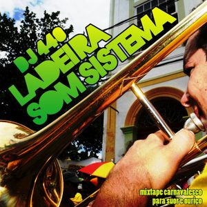 Ladeira Som Sistema Mixtape (2009)