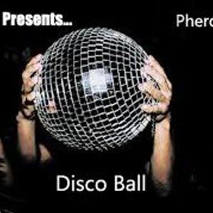 """""""DJ Ceez Presents...Pheromone...Disco Ball"""""""