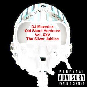 "DJ Maverick Old Skool Volume XXV ""The Silver Jubilee"""