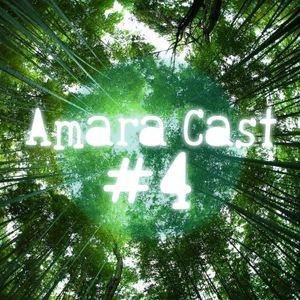 Amara Cast #4