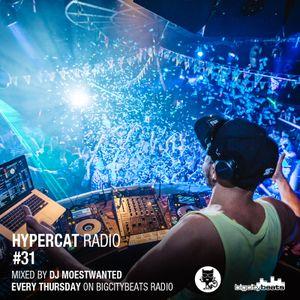 Hypercat Radio #31 - 28.05.2015 / BigCityBeats Radio - Mixed by DJ Moestwanted