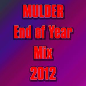 Mulder - End of Year Mix 2012
