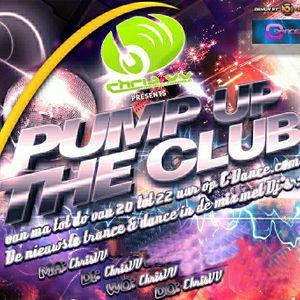 Pump Up The Club met ChrisVV 13/8/2012
