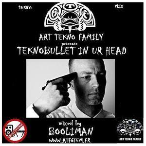TEKNOBULLET IN UR HEAD -Teknomix- by Booliman A.K.A Chemikal-Hardwar (A.T.F 6TEM)