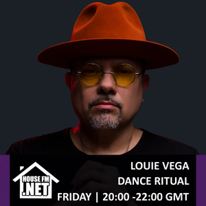 Louie Vega - Dance Ritual 29 NOV 2019