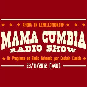 Mama Cumbia Radio Show #1