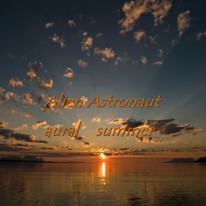 The Astronauts Classics Vol. 2 - aural summer mix (Chill Out)